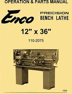 Enco 12x36 Metal Lathe Model 110
