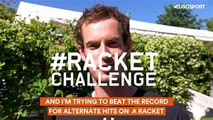 Eurosport Can 2017 : french open 2017 can you beat andy murray and the racketchallenge record french open 2017 ~ Medecine-chirurgie-esthetiques.com Avis de Voitures