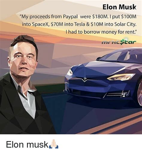 Elon Musk Memes - elon musk my proceeds from paypal were 180m i put 100m