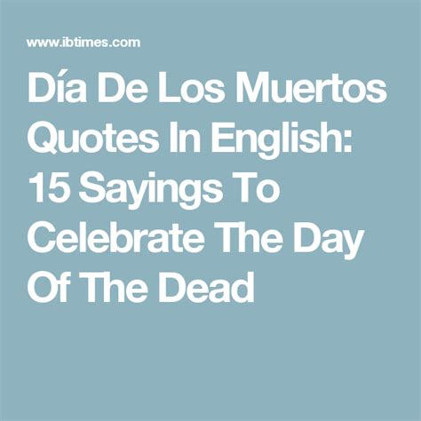 de los muertos quotes  english  sayings