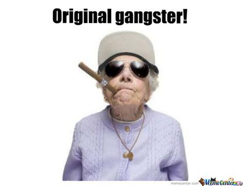 Gangster Meme - gangster by miksu meme center