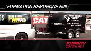 Auto Ecole Energy : b96 permis remorque energy youtube ~ Medecine-chirurgie-esthetiques.com Avis de Voitures
