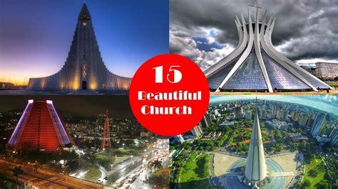 Beautiful Church Buildings Top 15 Worlds Most Beautiful