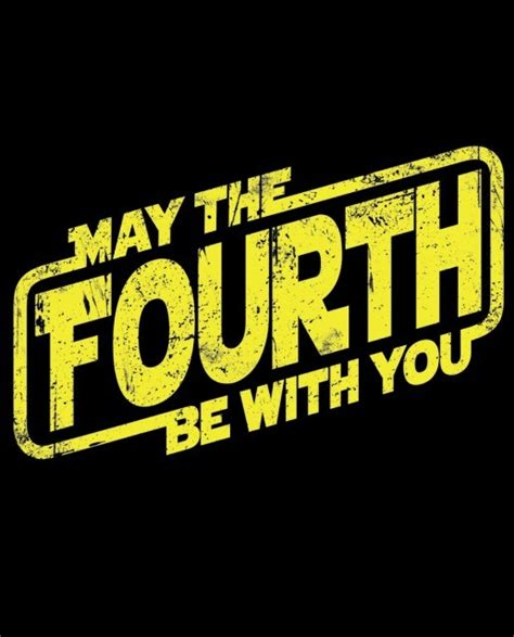 Mat The 4th Be With You - may the fourth be with you t shirt the shirt list