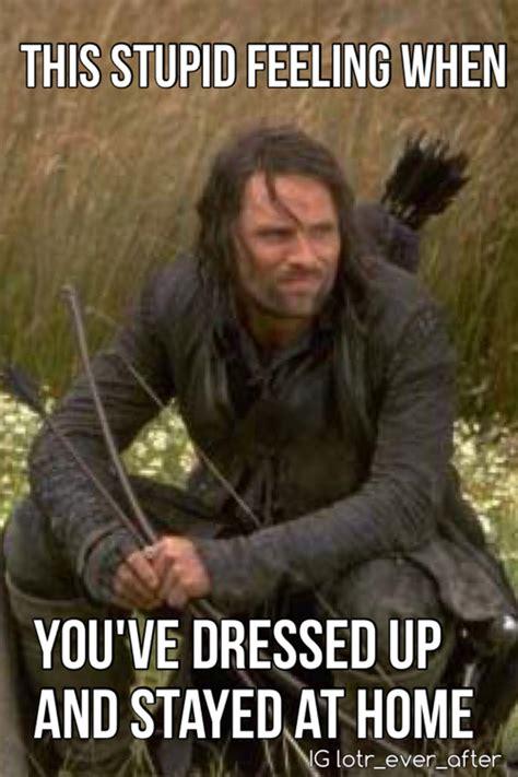 Lotr Meme The Gallery For Gt Aragorn Memes