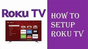 Roku Tv Setup