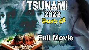 2022 Tsunami Hollywood Dubbed Telugu Full Movie || Latest ...