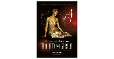 festival de t 233 l 233 vision de monte carlo 2014 le programme