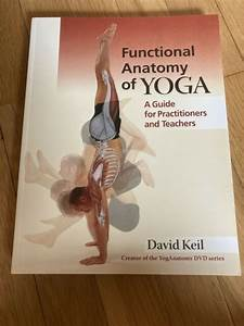 Functional Anatomy Of Yoga  A Guide For Practitioners And