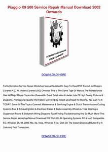 Piaggio X9 500 Service Repair Manual Download By