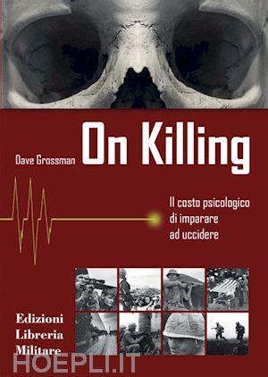 La Libreria Militare by On Killing Grossman Dave La Libreria Militare Libro