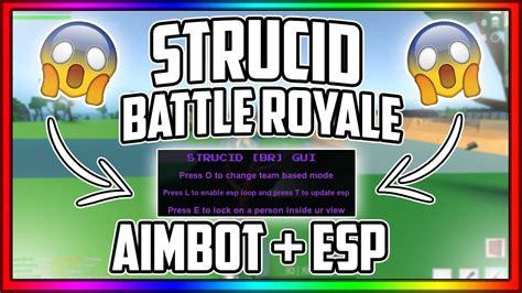 insane strucid battle royale aimbot esp aimbot