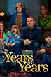 Years and Years (Serie de TV) (2019) - FilmAffinity