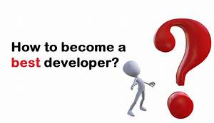 How to become a best developer?