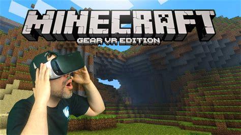 minecraft gear vr gameplay immersion mode minecraft vr