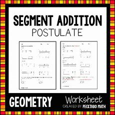 Segment Addition Postulate Geometry Worksheet Free Sample By Pecktabo Math