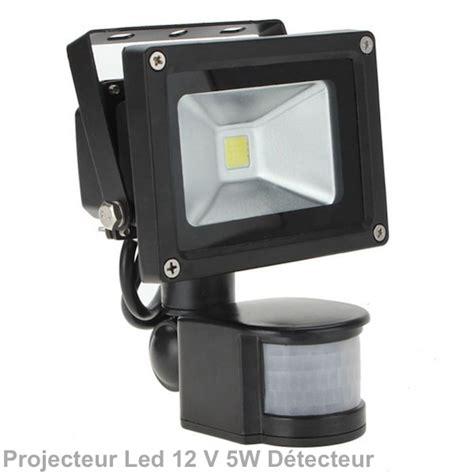 projecteur ext 233 rieur led 5w 12v dc d 233 tecteur ip 67