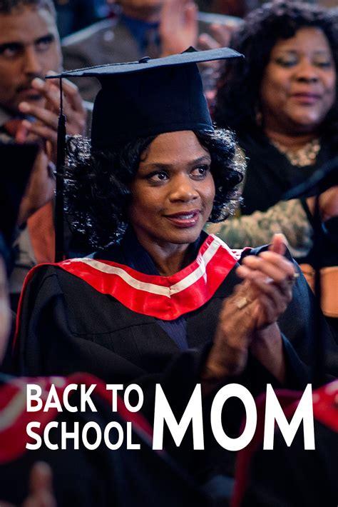 Watch Back To School Mom 2015 Free Online