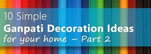 10 Simple Ganpati Decoration Ideas for your home – Part 2