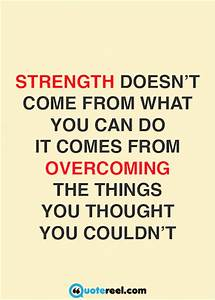 21+ Quotes About Strength | Text & Image Quotes | QuoteReel