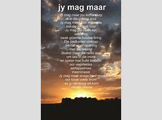 Jy mag maar Beautiful poem by Hester Heese I love the