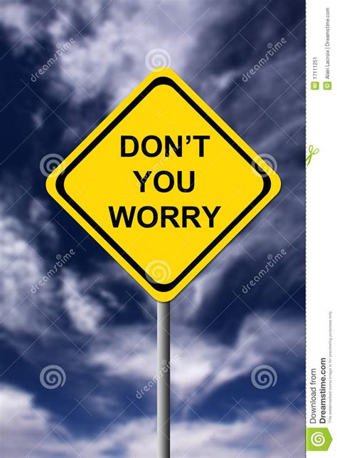 dont worry stock image image