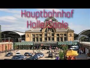 Stellenangebote Halle Saale Büro : halle saale hauptbahnhof youtube ~ Orissabook.com Haus und Dekorationen