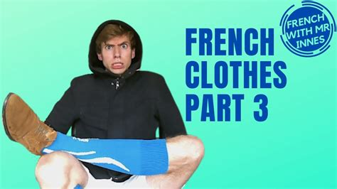 CLOTHES PART 3 // Learn French Basics Day 33 - for ...