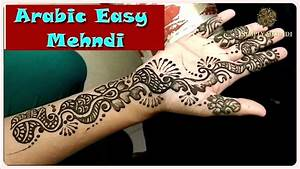 Bold and Thick Easy Arabic Henna Mehndi Design for Front ...