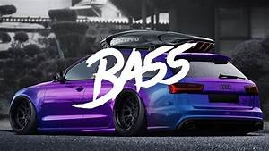 Bass Boosted Ud83d Udd08 Songs For Car 2019 Ud83d Udd08 Car Bass Music 2019