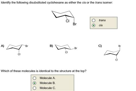 identify the following disubstituted cyclohexane a