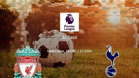 Liverpool - Tottenham : Liverpool vs Tottenham Hotspur ...