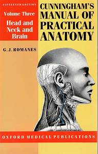 Ebook Cunningham U0026 39 S Manual Of Practical Anatomy  Volume 3