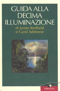 la decima illuminazione la decima illuminazione redfield guida alla decima