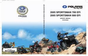 2005 Polaris Sportsman 700 Efi  U0026 800 Service Manual