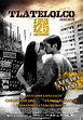 Tlatelolco, Verano de 68 Movie Poster - IMP Awards