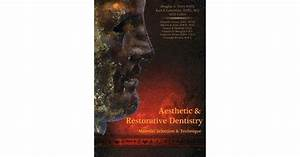 Aesthetic And Restorative Dentistry  Material Selection