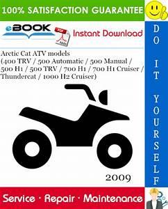 2009 Arctic Cat Atv Models  400 Trv    500 Automatic    500