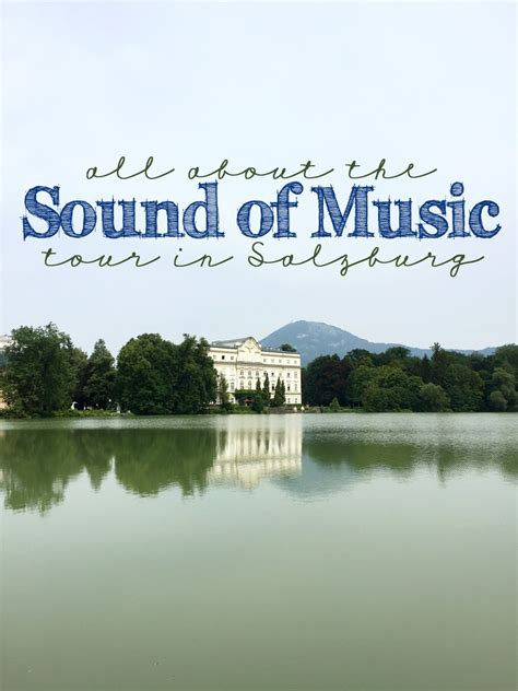 Not surprisingly, the city's tourism industry doesn't » read more Which is the Best SOUND OF MUSIC Tour in Salzburg, Austria