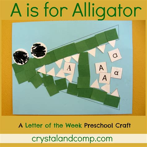 letter of the week a is for alligator 651 | A is for alligator preschool craft 1 crystalandcomp