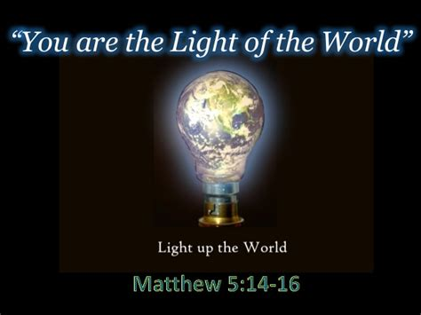the world of lights you are the light of the world