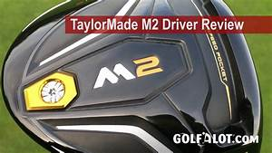 Taylormade M2 Driver Review By Golfalot