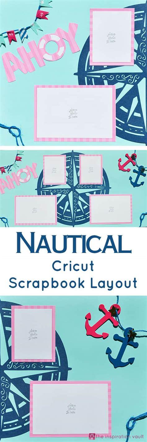 Nautical Cricut Scrapbook Layout  Ps I Love You Crafts