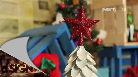 dsign handcraft pohon natal  sendok plastik youtube