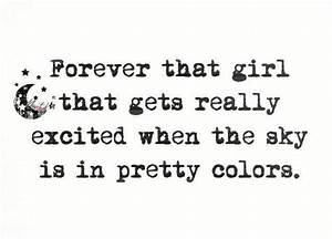 Forever that gi... Excited Girl Quotes