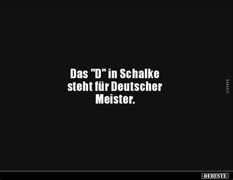 das   schalke steht fuer deutscher lustige bilder