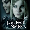 'Perfect Sisters' Soundtrack Details | Film Music Reporter