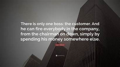 Boss Quotes Customer Business Company There Sam