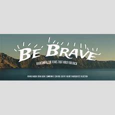 Be Brave  Church Sermon Series Ideas