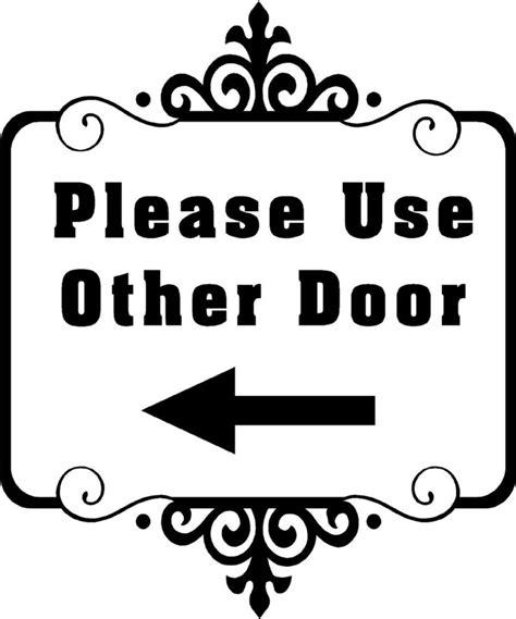 use other door sign use other door business vinyl decal sticker